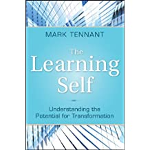 The Learning Self: Understanding the Potential for Transformation