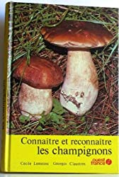 Connaitre et reconnaître les champignons