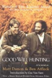 img - for Good Will Hunting: A Screenplay by Ben Affleck (1998-01-02) book / textbook / text book