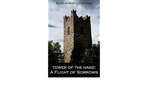 Tower of the Hand: A Flight of Sorrows