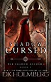 Shadow Cursed (The Shadow Accords) (Volume 2)