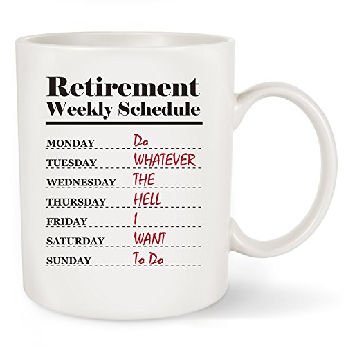 Retirement Coffee (Funny Retirement Gift - Retirement Weekly Schedule Calendar Coffee Mug Gift for Office Humor Coworker,Family Member or friend 11OZ (White)-By FlanhiriGifts (Retirement Weekly Schedule Mug))