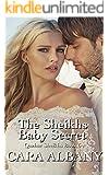 The Sheikh's Baby Secret (Qazhar Sheikhs series Book 6)
