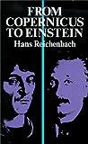 From Copernicus to Einstein, Hans Reichenbach, 0486239403