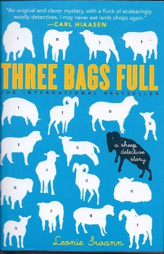 Three Bags Full a Sheep Detective Mystery; Large Print
