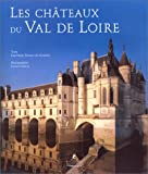 Les châteaux du Val de Loire