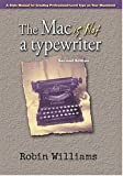 The Mac Is Not a Typewriter, Robin Williams, 0201782634