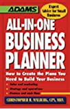 All-In-One Business Planner: How to Create the Plans You Need to Build Your Business (Adams Expert Advice for Small Business)