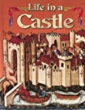 Life in a Castle, Kay Eastwood, 0778713431