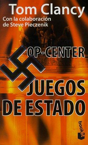 Juegos De Estado / Games of State (Tom Clancy's Op-Center, Band 3)