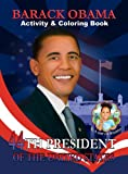 Barack Obama Activity and Coloring Book, Brooklyn Wright, 0982282206