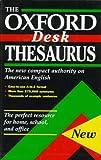 The Oxford Desk Thesaurus, Laurence Urdang, 0195099605