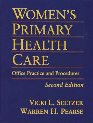 Women's Primary Health Care: Office Practice & Procedures