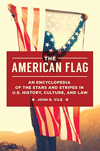 United Stripe (The American Flag: An Encyclopedia of the Stars and Stripes in U.S. History, Culture, and Law)
