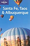 Santa Fe, Taos and Albuquerque (Lonely Planet Regional Guides)
