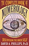 The Complete Book of Numerology, David A. Phillips, 140190727X