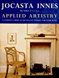 Applied Artistry: A Complete Guide to Decorative Finishes for Your Home