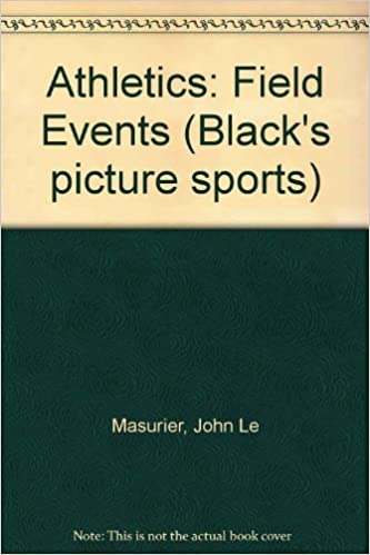 Read online Athletics: Field Events (Black's picture sports) PDF, azw (Kindle)