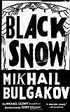 Black Snow, Mikhail Afanasevich Bulgakov, 1612192149