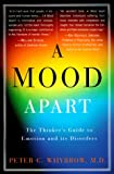 A Mood Apart, Peter C. Whybrow, 006097740X