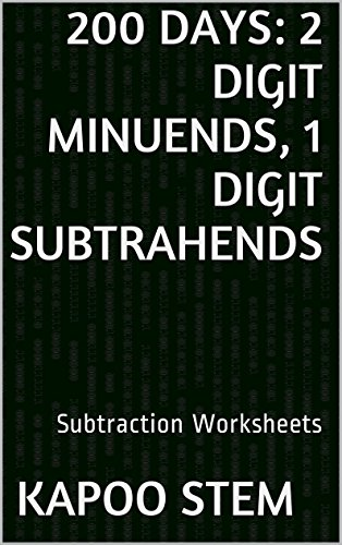 Lab Worksheets (200 Subtraction Worksheets with 2-Digit Minuends, 1-Digit Subtrahends: Math Practice Workbook (200 Days Math Subtraction Series))