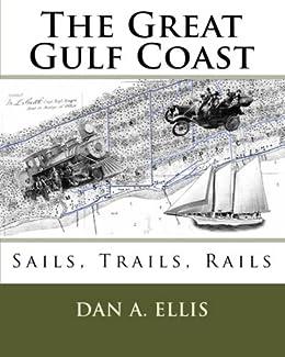 Sails, Trails, and Rails -- Mississippi Gulf Coast