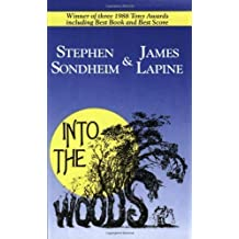 Into the Woods unknown Edition by Sondheim, Stephen, Lapine, James (1993)