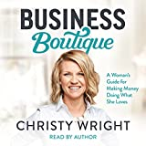 #10: Business Boutique: A Woman's Guide for Making Money Doing What She Loves