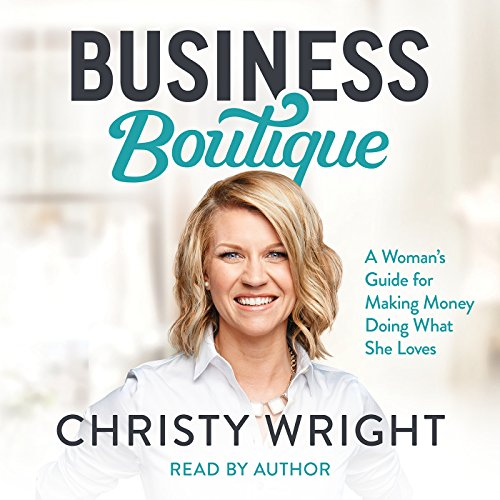 Pdf Money Business Boutique: A Woman's Guide for Making Money Doing What She Loves