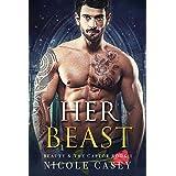 Her Beast: A Dark Romance (Beauty and the Captor Book 1)