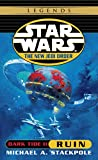 Ruin: Star Wars Legends (The New Jedi Order: Dark Tide, Book II) (Star Wars: The New Jedi Order 3)