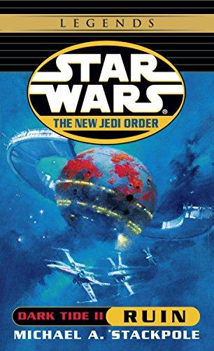 (Ruin: Star Wars Legends (The New Jedi Order: Dark Tide, Book II) (Star Wars: The New Jedi Order)