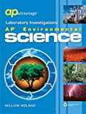 AP Advantage Laboratory Investigations : AP Environmental Science, Molnar, William, 141380487X
