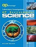 AP Advantage Laboratory Investigations : AP Environmental Science, Molnar, William, 141380487X