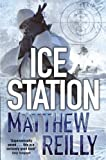Front cover for the book Ice Station by Matthew Reilly
