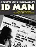 Secrets of a Back-Alley Id Man, Sheldon Charrett, 1581602685