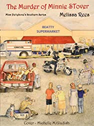 The Murder Of Minnie Stover...Published 2012  Excerpt of Pudden's Murder: Miss Pettybone's Southern Series (Miss Pettybon's Southern Series)