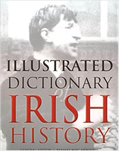 Book An Illustrated Dictionary of Irish History