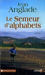"""Afficher """"Le semeur d'alphabets"""""""