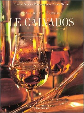 Livres Saveurs du terroir : Le Calvados epub, pdf