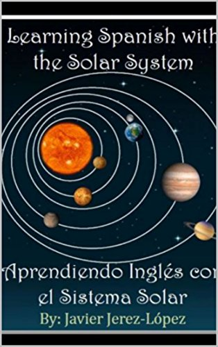 Amazon com: Learning Spanish with the Solar System: The Solar System