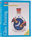 Glass Painting Kit, Fisher, Diana, 1560107219