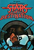 The Complete Alfred Bester's Stars My Destination