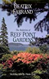 The Bulletins of Reef Point Gardens, Beatrix Farrand, 0898310520