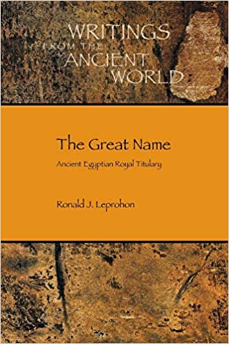 Amazon com: The Great Name: Ancient Egyptian Royal Titulary