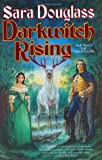 Darkwitch Rising, Sara Douglass, 0765305429