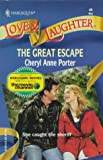 The Great Escape, Cheryl A. Porter, 0373440448