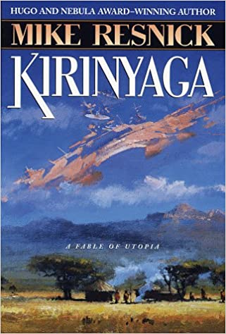 Amazon.com: Kirinyaga (9780345417015): Mike Resnick: Books