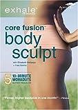 Exhale: Core Fusion - Body Sculpt