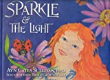 Sparkle and the Light, Ayn Cates Sullivan, 0988453703